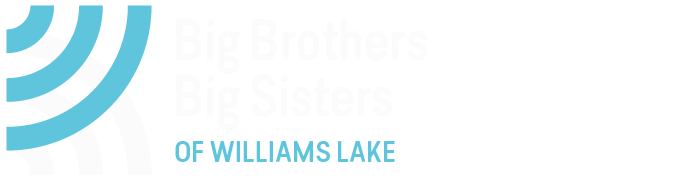 A Rewarding Experience - Big Brothers Big Sisters of Williams Lake